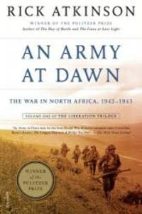 image of An Army at Dawn: The War in North Africa, 1942-1943, Volume One of the Liberation Trilogy