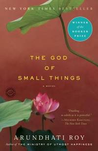 The God of Small Things : A Novel