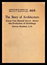 THE STORY OF ARCHITECTURE - Facts You Should Know About the Evolution of Buildings
