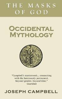 Occidental Mythology (The masks of God)