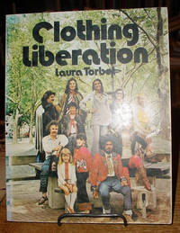 Clothing Liberation:  Or Out of the Closets and Into the Streets