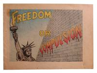 Freedom or Compulsion [Cover title]