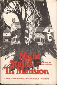 image of Night Stalks the Mansion: A True Story of One Family's Ghostly Adventure