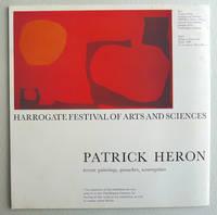 Patrick Heron. Recent paintings, gouaches, screenprints.