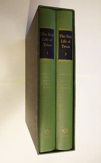 The Bird Life of Texas (Two Volume Set in Slipcase) (The Corrie Herring Hooks Series Number One)