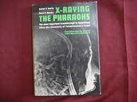 X-Raying the Pharaohs. The Most Important Breakthrough in Egyptology Since the Discovery of...