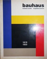 Bauhaus; Bauhaus Archiv 1919 - 1933