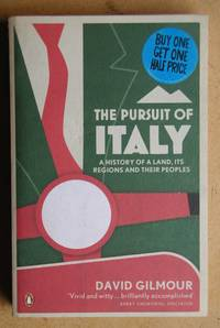 The Pursuit of Italy: A History of a Land, Its Regions and Their Peoples.