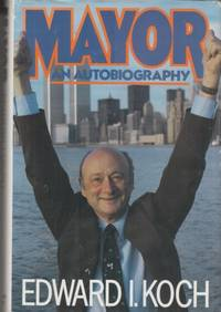 image of Mayor:  an autobiography