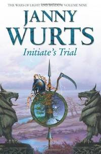 Initiate's Trial: Sword of the Canon by  Janny Wurts - Paperback - First Edition; First Printing - 2011 - from The Old Bookshelf and Biblio.com