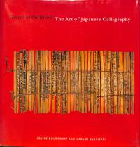 Traces of the Brush: The Art of Japanes Calligraphy