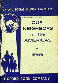 OUR NEIGHBORS IN THE AMERICAS