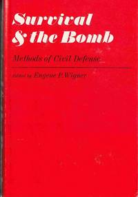 Survival and the Bomb: Methods of Civil Defense