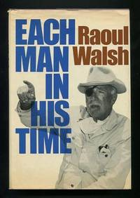 Each Man in His Time: The Life Story of a Director
