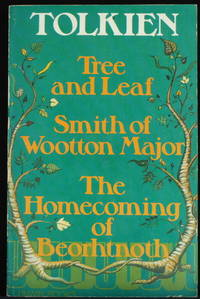 image of Tree And Leaf ; Smith Of Wootton Major ; The Homecoming Of Beorhtnoth, Beorhthelm's Son
