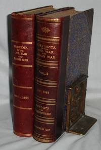 Minnesota in the Civil and Indian Wars 1861-1865