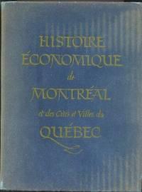 Histoire économique de Montréal et des cités et villes du Québec