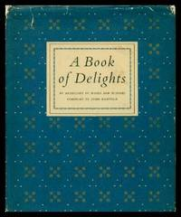 A BOOK OF DELIGHTS - An Anthology of Words and Pictures