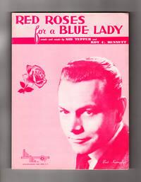 Red Roses For A Blue Lady. 1948 Vintage Sheet Music. Sid Tepper, Roy C. Bennett. Bert Kaempfert Cover Variant. Vintage Popular Music, Mills Music, Inc.