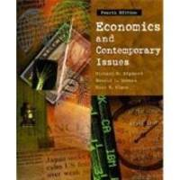 ECONOMICS AND CONTEMPORARY ISSUES 4E (The Dryden series in economics)