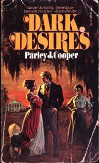 Dark Desires by  Parley J Cooper - Paperback - 1976 - from Mindstuff Books and Biblio.com