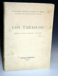 Los Tarascos; Monografia Historica, Ethnografica y Economica