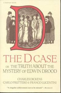 The D Case: Or the Truth about the Mystery of Edwin Drood (Helen and Kurt Wolff Books) by  Franco Lucentini - Paperback - from World of Books Ltd (SKU: GOR010987478)