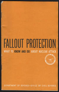 image of FALLOUT PROTECTIONS: What to Know and Do about Nuclear Attack.