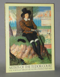 Artists of the Tudor Court: The Portrait Miniature Rediscovered, 1520-1620 by  V. J  Roy C.;Murrell - Paperback - 1983 - from Exquisite Corpse, Booksellers and Biblio.com