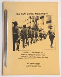 image of The Truth Comes Marching In! A stream of consciousness play based on the dreams of Alan Barysh. Inspired by the music of Albert Ayler, and the political philosophy of Mao Tse-Tung