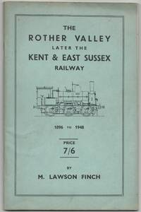 The Rother Valley Railway later The Kent & East Sussex Railway 1896 to 1948