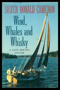 WIND, WHALES AND WHISKY - A Cape Breton Voyage