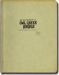 image of An Occurrence at Owl Creek Bridge (Original screenplay for the 1956 student film)