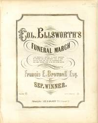 Col. Ellsworth's Funeral March