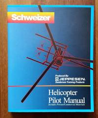 Helicopter Pilot Manual: Includes Private/Commercial Materials