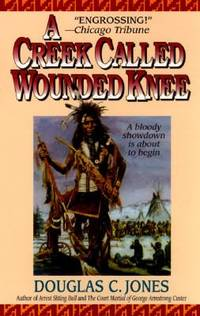 image of A Creek Called Wounded Knee