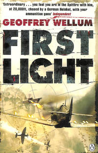 First Light: Original Edition by  Geoffrey Wellum - Paperback - First Edition - 2009-08-06 - from M Godding Books Ltd and Biblio.com.au
