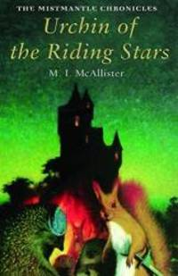 image of Urchin of the Riding Stars (The Mistmantle Chronicles)