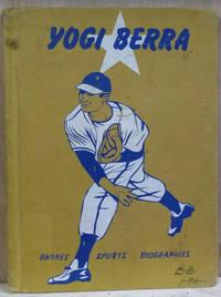 Yogi Berra:  The Muscle Man