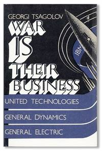 War is Their Business: the U.S. Military-Industrial Complex