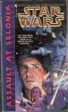 Star Wars: Assault at Selonia: Book Two of the Corellian Trilogy
