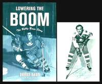 image of LOWERING THE BOOM - The Bobby Baun Story