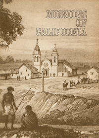 image of Missions of California: Compiled from a series of articles in P. G. and E. Progress