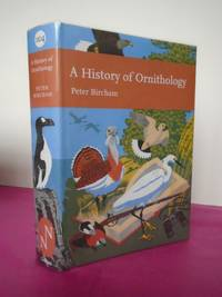 New Naturalist No. 104 A HISTORY OF ORNITHOLOGY