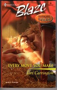 Every Move You Make  (Trueblood Texas) (Harlequin Blaze 56)