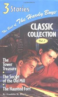 The Best of the Hardy Boys Classics Collection Volume 1 the Tower Treasure/The Secret of the Old...