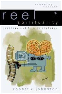 image of Reel Spirituality : Theology and Film in Dialogue