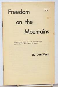 image of Freedom on the mountains. (Excerpts from a book manuscript on southern mountain history)