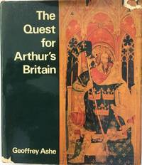 The Quest for Arthur's Britain.