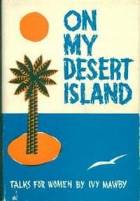 On My Desert Island.  Talks For Women
